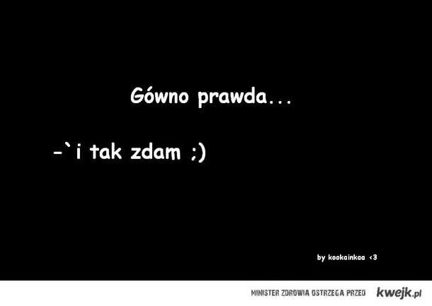 Gówno prawda.. ;)
