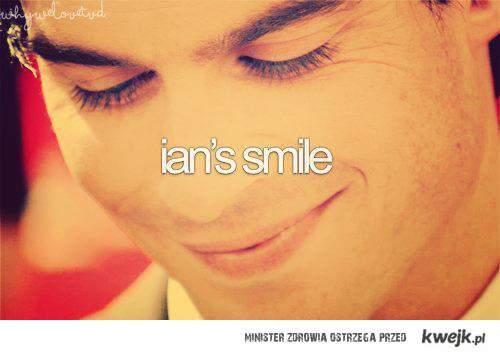 ian's smile.