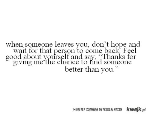Kiedy ktoś Cię zostawia...