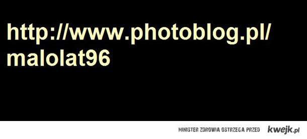 http://www.photoblog.pl/malolat96