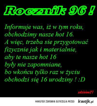 Rocznik 96 !