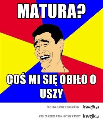 MATURA?