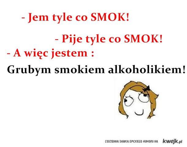 Gruby smok alkoholik