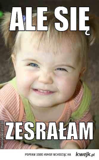 ale_sie_zesralam