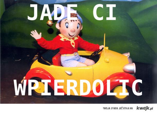 jadeciwpierdolic