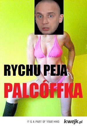 Rychu Peja PALCÓFFKA