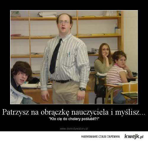 je#*&y nauczyciel