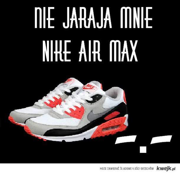 AIR MAX'Y -.-
