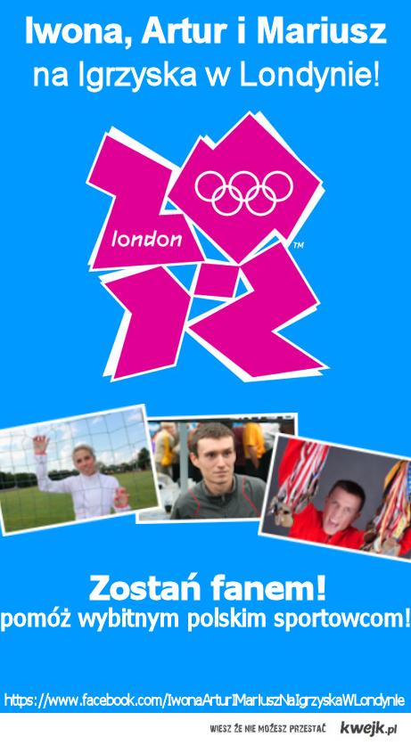 Iwona, Artur i Mariusz na Igrzyska w Londynie!