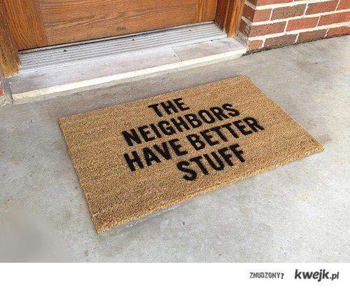 sąsiedzi mają lepsze rzeczy