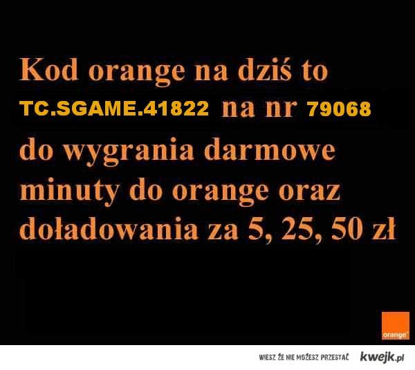 Kod z orange na dzis