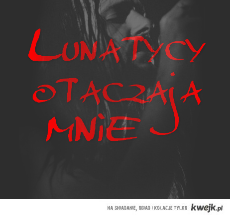 lunatycy