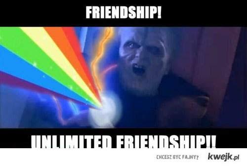 UNLIMITED FRIENDSHIP !