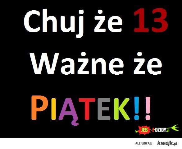 13 Piatek