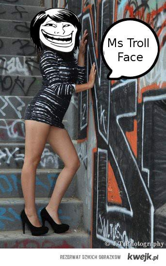 Ms Trol Face :D