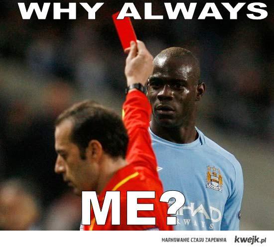 Why always me ?