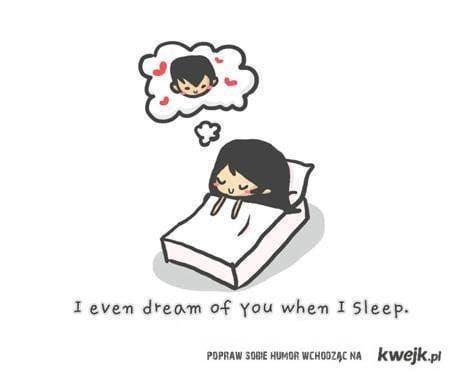 na we śnie marzę o Tobie