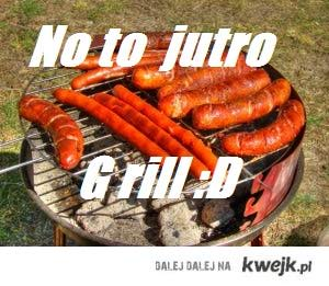 grill ;d