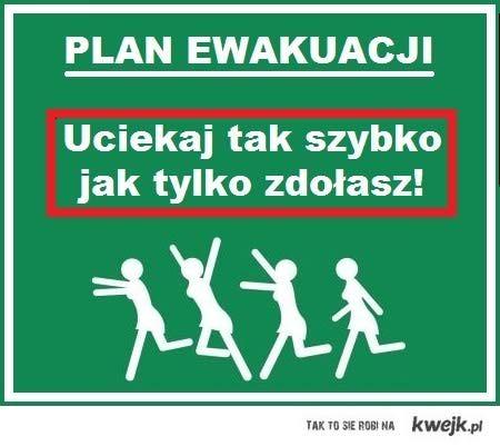Genialny plan ewakuacji!