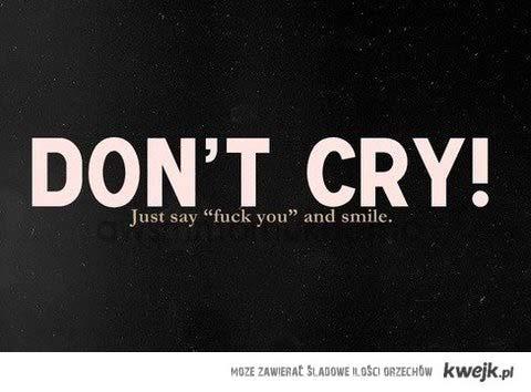 nie płacz