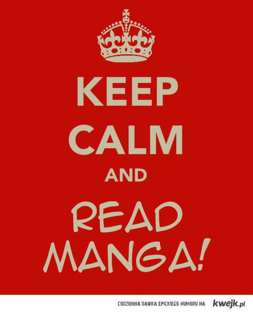 keep calm and read manga