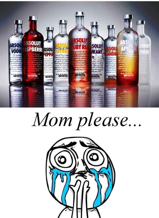 mom please...
