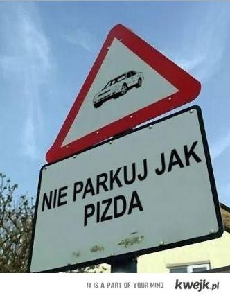 Nie parkuj jak..
