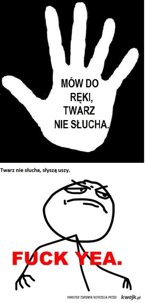 Twarz a Uszy ;)