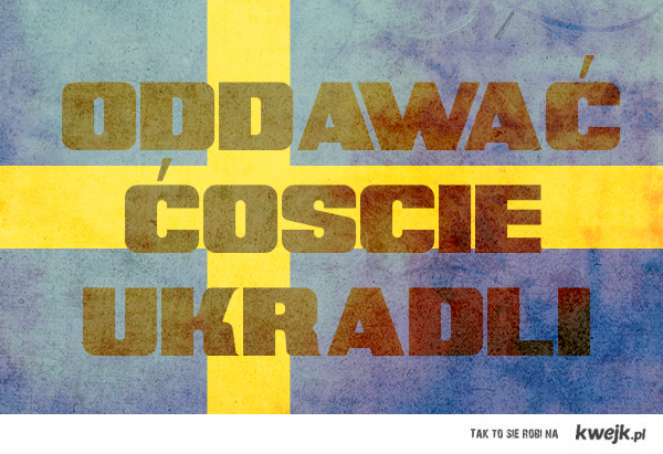Cholerni Szwedzi!