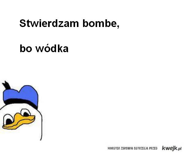 Stwierdzam bombe