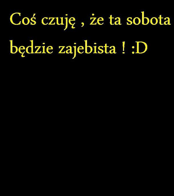 Sobota :D