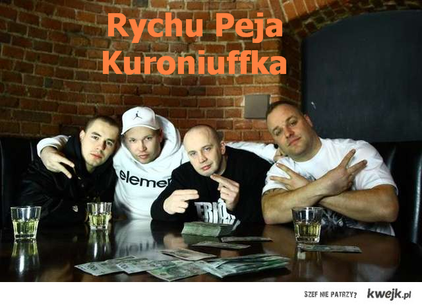 Rychu Peja Kuroniuffka