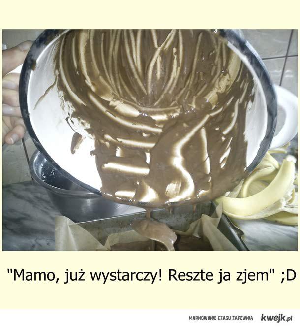 wyjadnie surowego ciasta :D