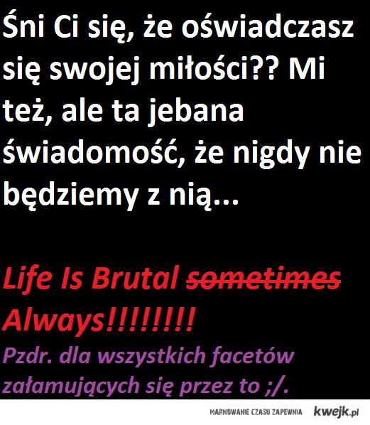 LifeIsBrutal