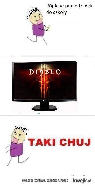 Diablo III i poniedziałek w szkole