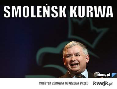 smoleńsk ku*wa !