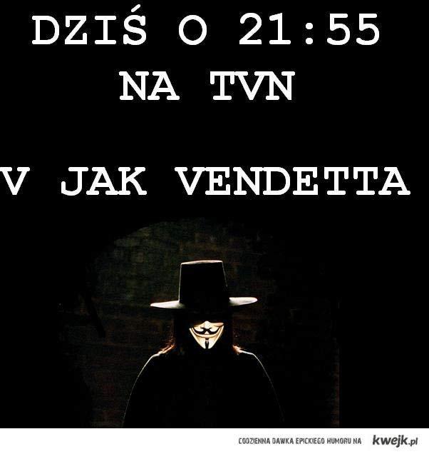 V jak Vendetta na TVN