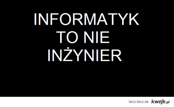 informatyk to nie inżynier