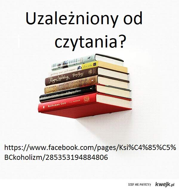 książkoholizm - kliknij w obrazek!