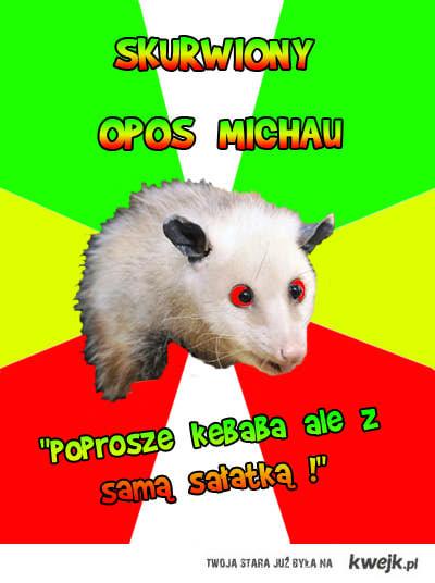 Skurwiony Opos Michau