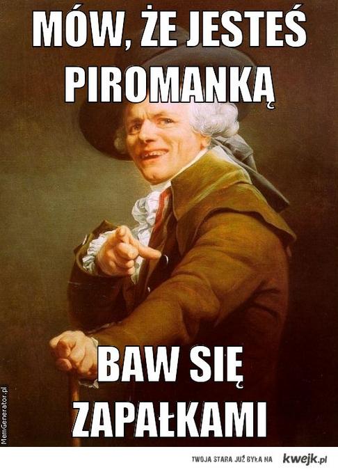piromanka