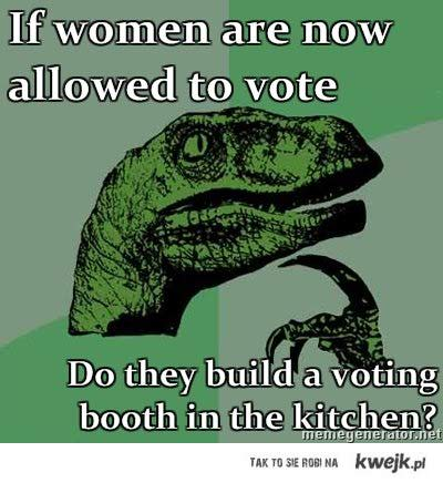 If women are alowed to vote...