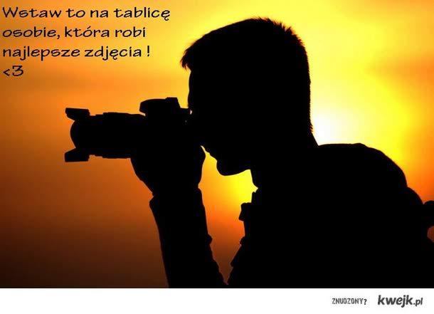 najlepszy fotograf <3