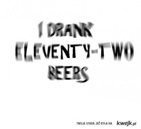 A ty ile wypiłeś?