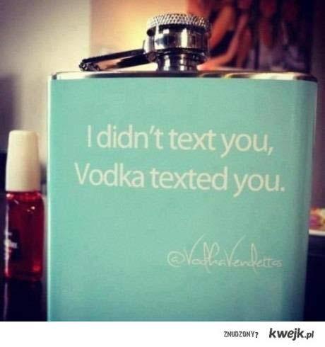 Wódka do Ciebie napisała