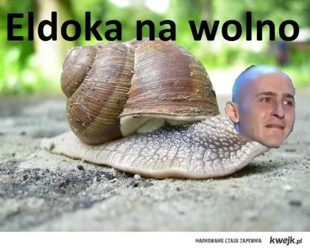 Eldoka Na Wolno!