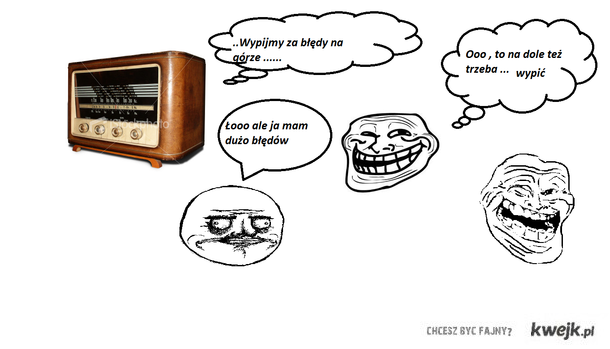 Radio prawdę powie xd