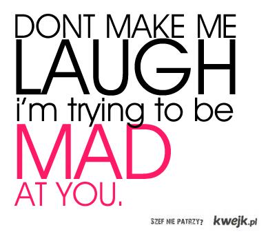 nie rozśmieszaj mnie