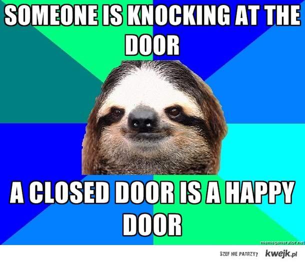 a closed door is a happy door