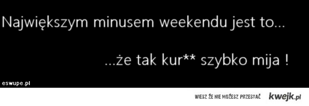 Największy minus weekendu...